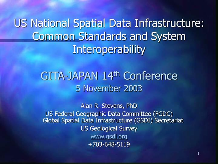 Us national spatial data infrastructure common standards and system interoperability