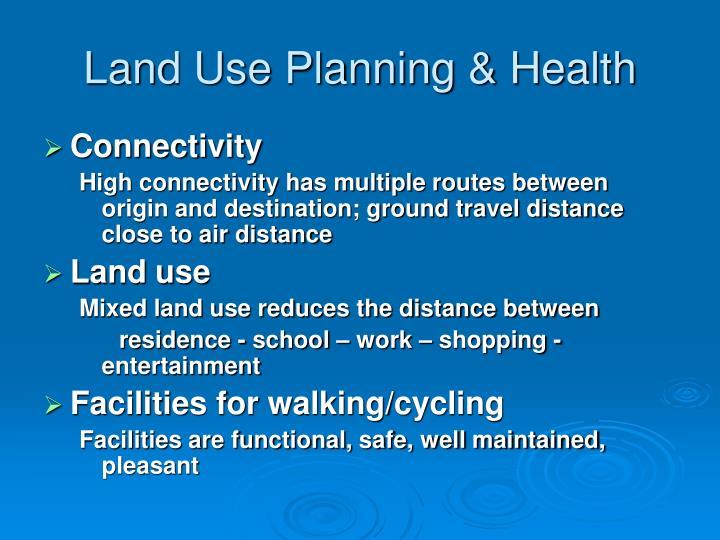 Land Use Planning & Health