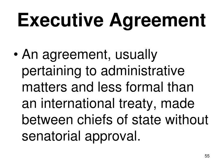 Executive Agreement