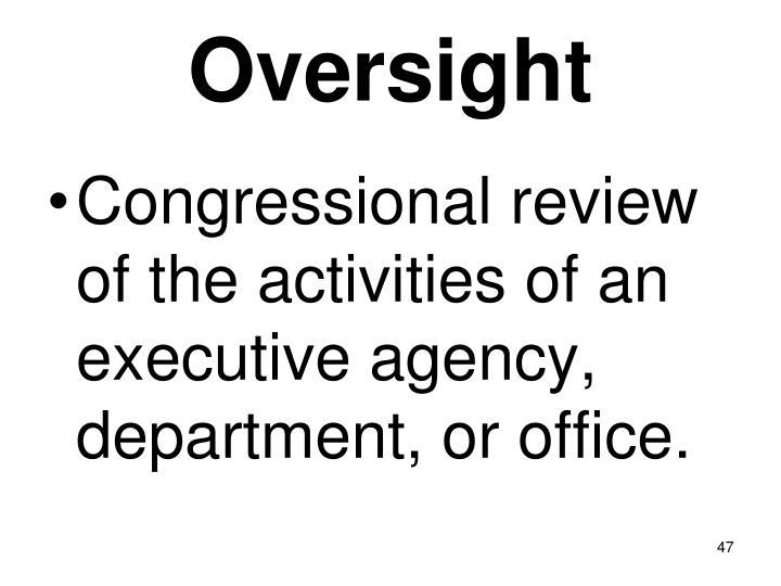 Oversight