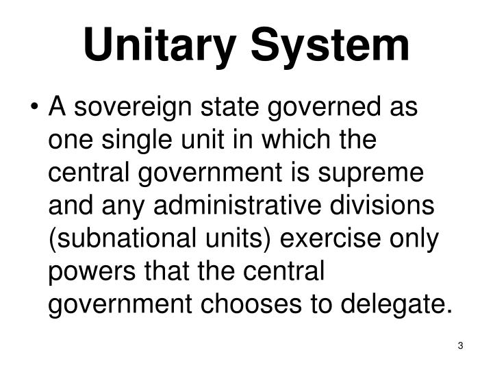 Unitary System