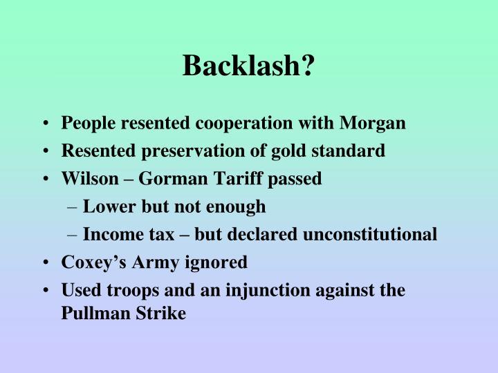 Backlash?
