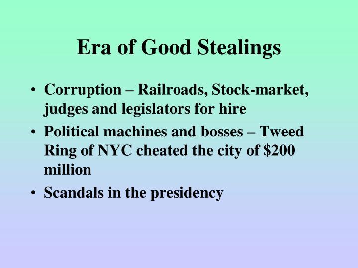 Era of Good Stealings