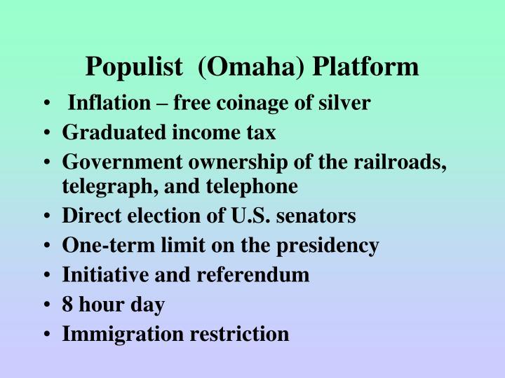 Populist  (Omaha) Platform