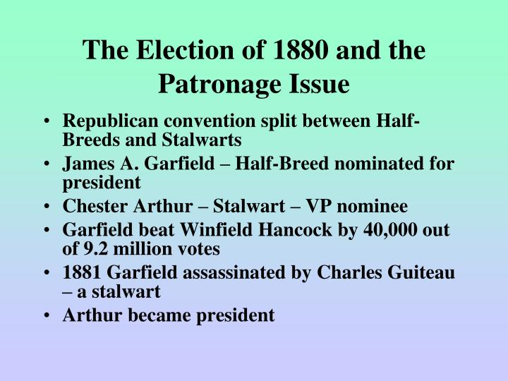 The Election of 1880 and the Patronage Issue