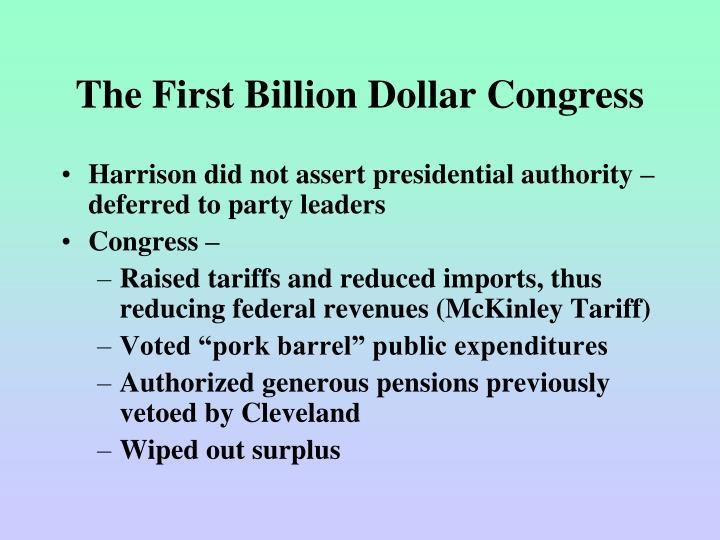 The First Billion Dollar Congress