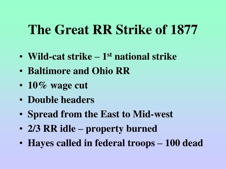 The Great RR Strike of 1877