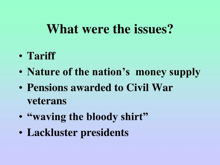 What were the issues?