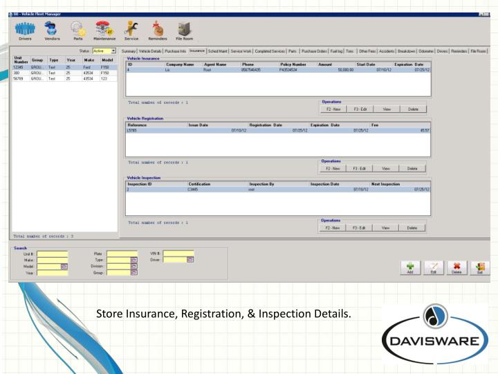 Store Insurance, Registration, & Inspection Details.