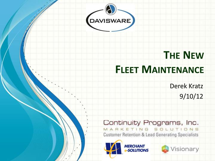 The new fleet maintenance