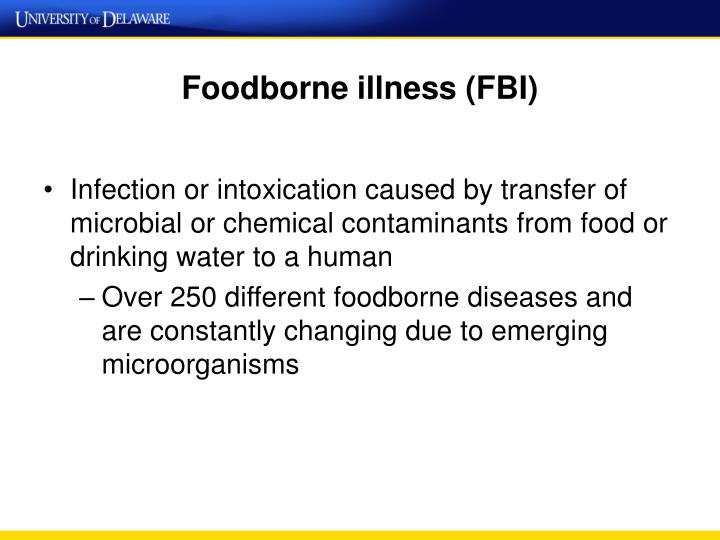 Foodborne illness (FBI)