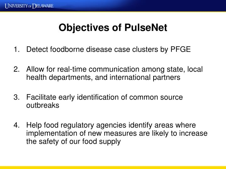 Objectives of PulseNet