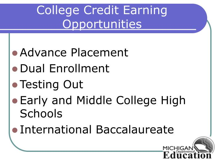 College Credit Earning Opportunities