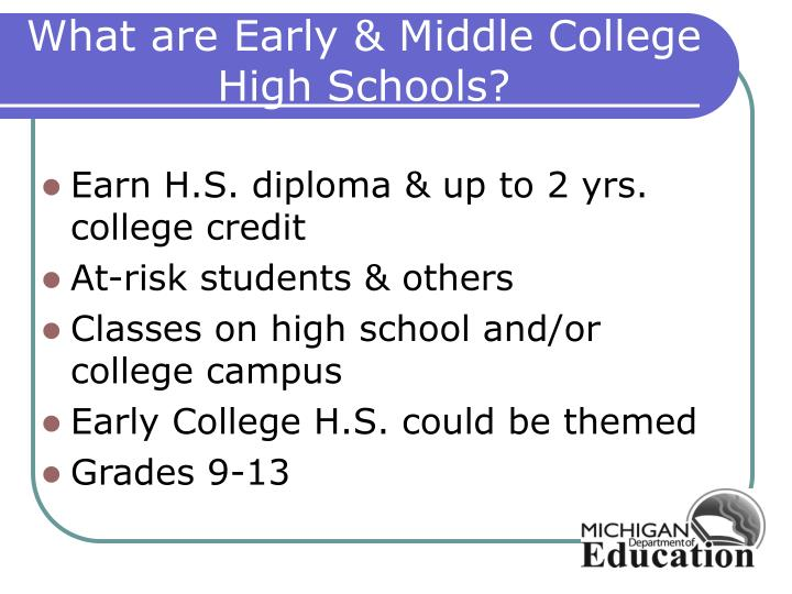 What are Early & Middle College High Schools?