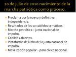 20 de julio de 2010 nacimiento de la marcha patri tica como proceso