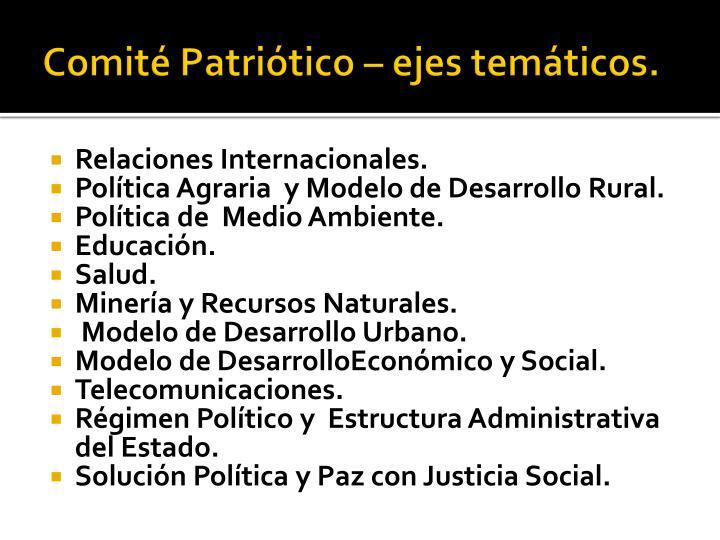 Comité Patriótico – ejes temáticos.