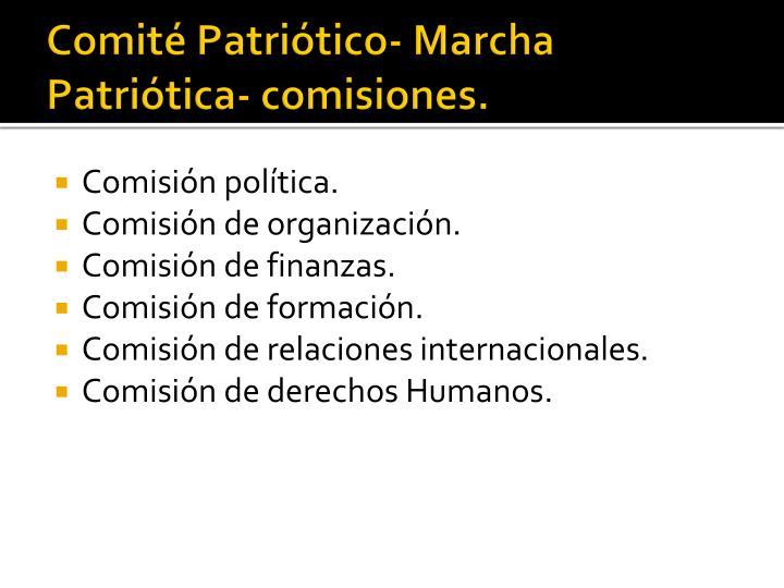 Comité Patriótico- Marcha Patriótica- comisiones.