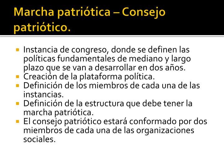 Marcha patriótica – Consejo patriótico.