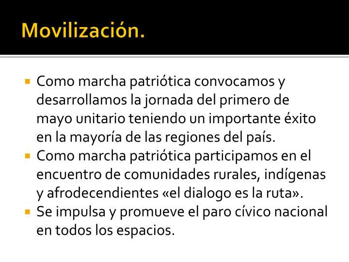 Movilización.