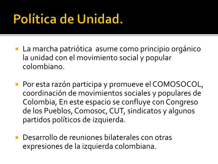 Política de Unidad.