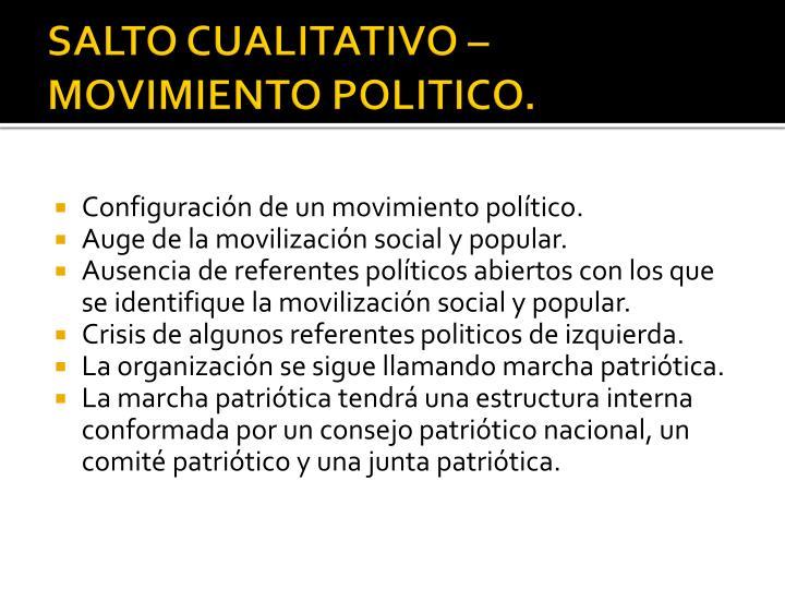 SALTO CUALITATIVO – MOVIMIENTO POLITICO.