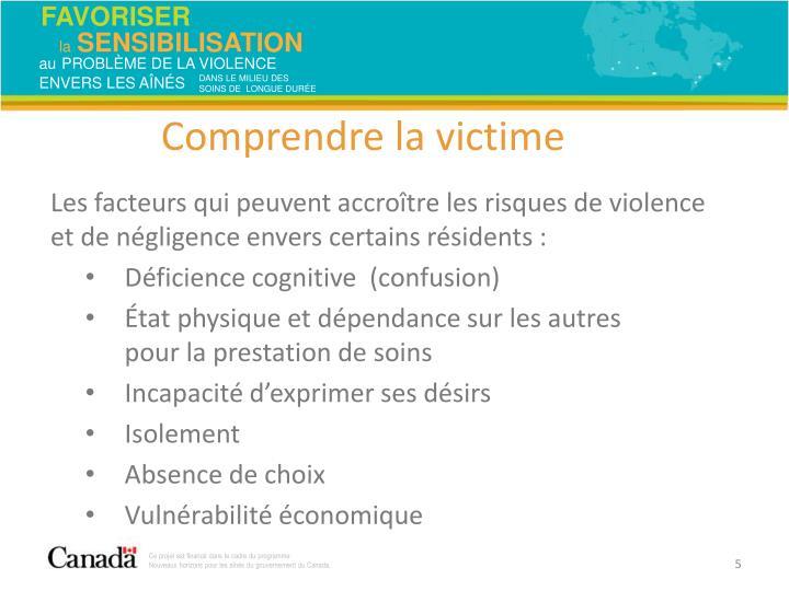Les facteurs qui peuvent accroître les risques de violence