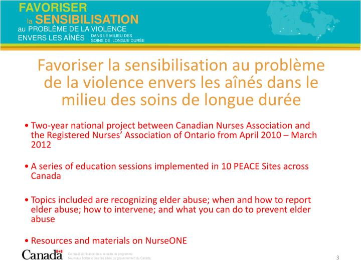 Two-year national project between Canadian Nurses Association and the Registered Nurses' Association of Ontario from April 2010 – March 2012