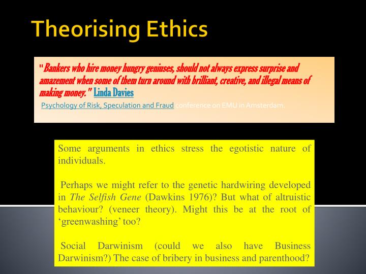 a case study based on the perspectives of teleological and deontological theories Metaethics = the study of ethical terms teleological theories value based theories = an act is morally right if it promotes the deontological theories.