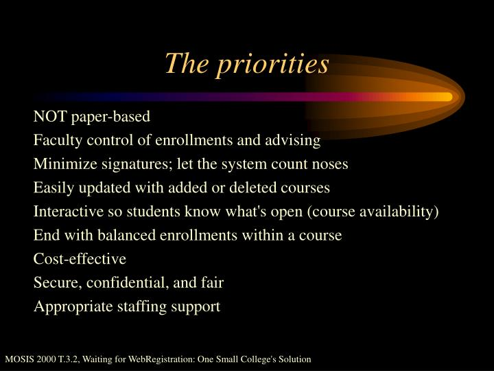 The priorities