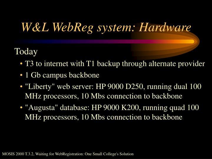 W&L WebReg system: Hardware