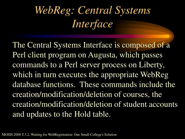 WebReg: Central Systems Interface