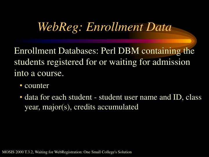 WebReg: Enrollment Data