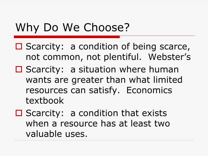 Why do we choose