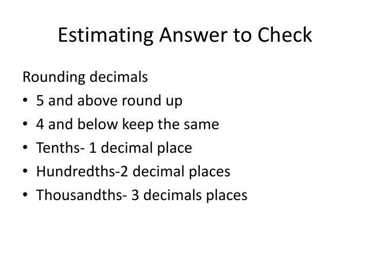 Estimating answer to check