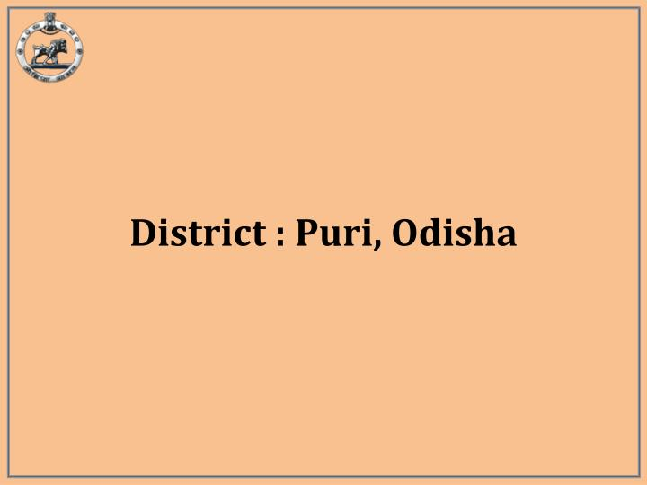District : Puri, Odisha