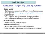 subroutines organizing code by function