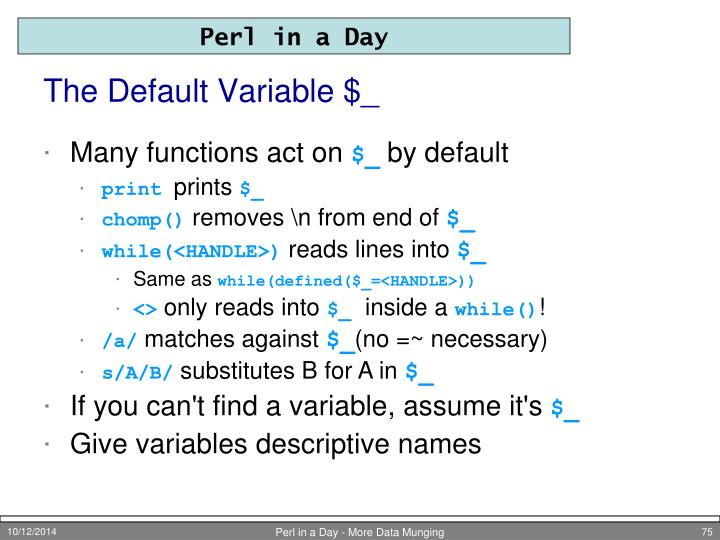 The Default Variable $_