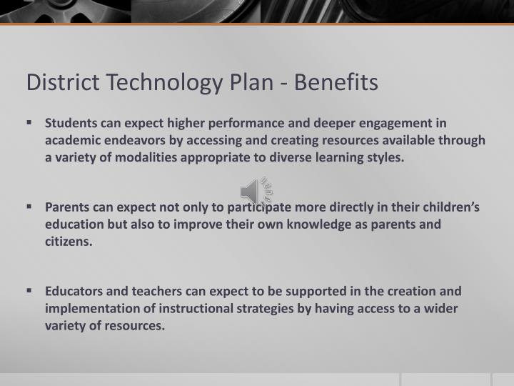 District Technology Plan - Benefits