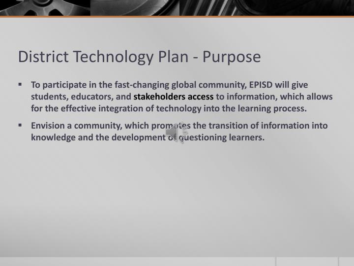 District Technology Plan - Purpose