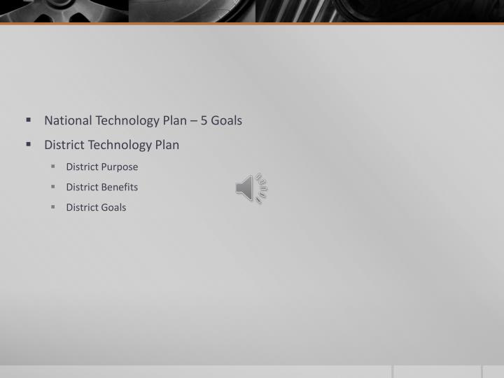National Technology Plan – 5 Goals