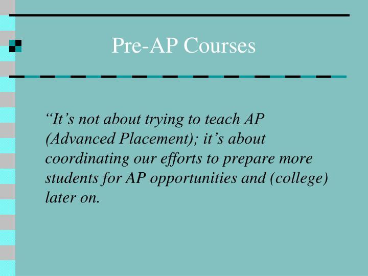 Pre-AP Courses