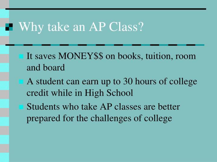 Why take an AP Class?