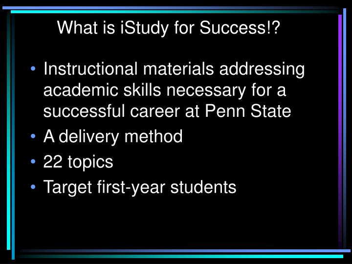 What is iStudy for Success!?