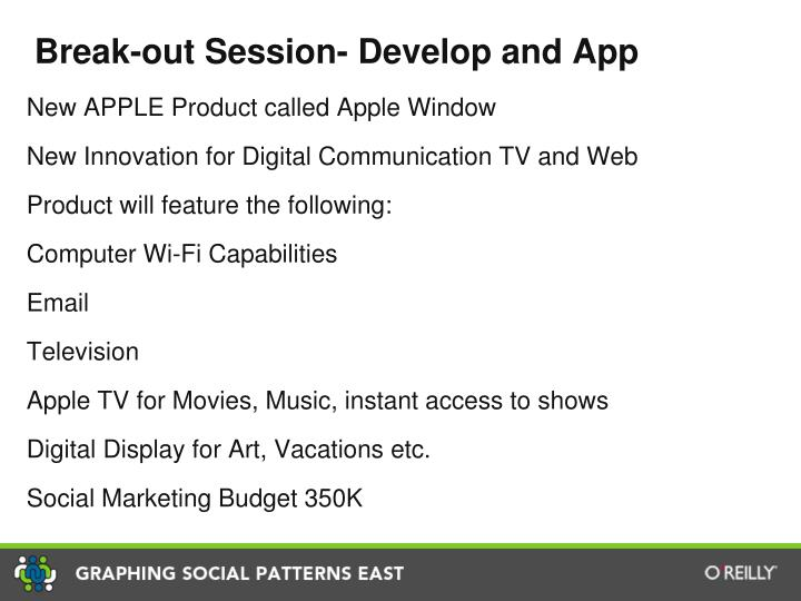 Break-out Session- Develop and App