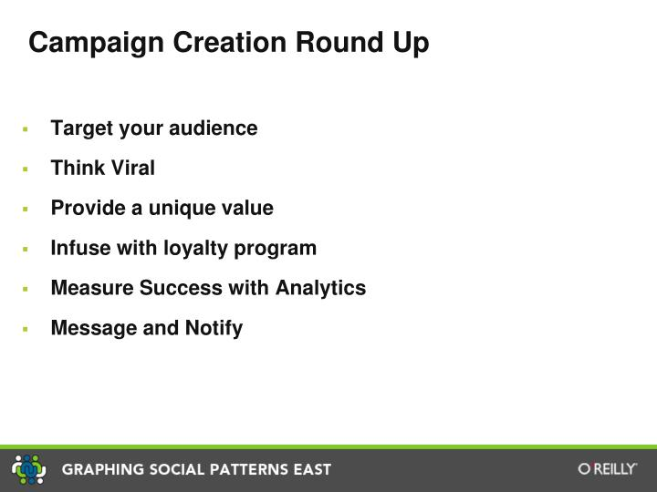 Campaign Creation Round Up