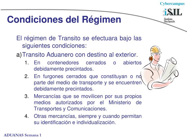 Condiciones del Régimen