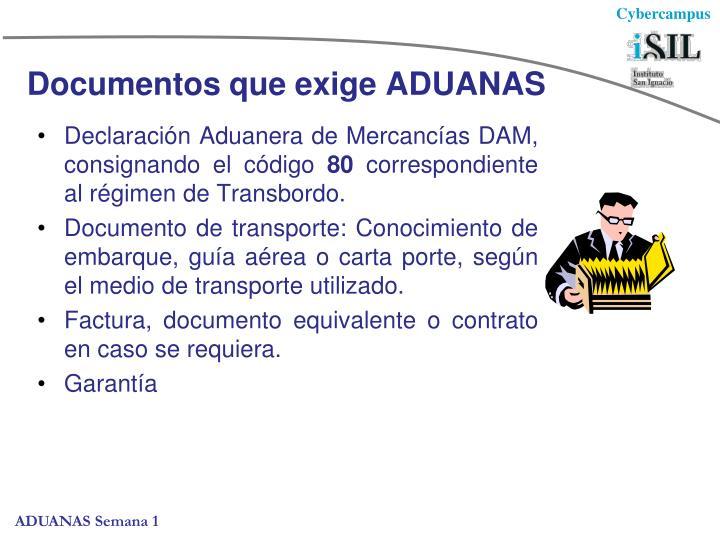 Documentos que exige ADUANAS