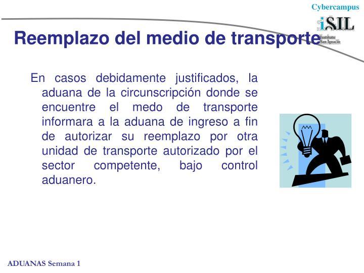 Reemplazo del medio de transporte