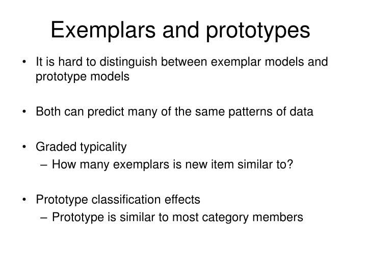 Exemplars and prototypes