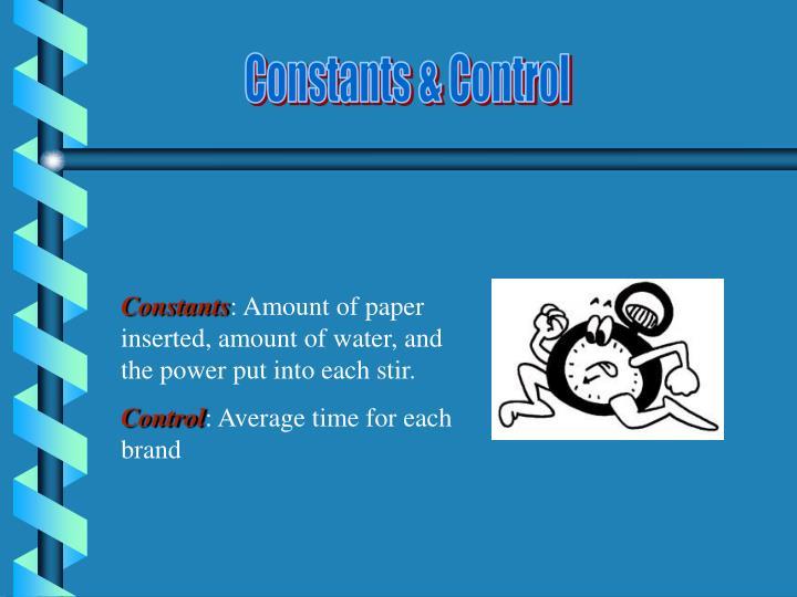 Constants & Control